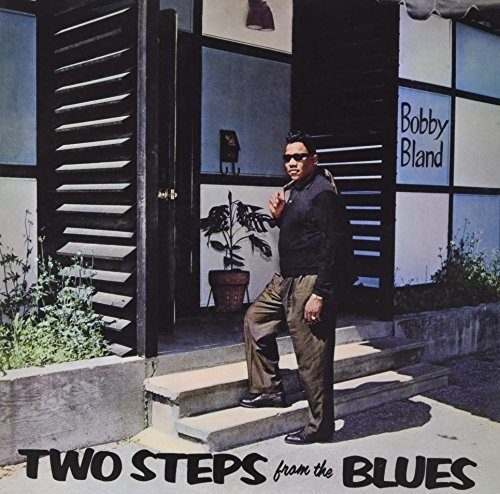 Bobby Blue Band Two Steps From Blues