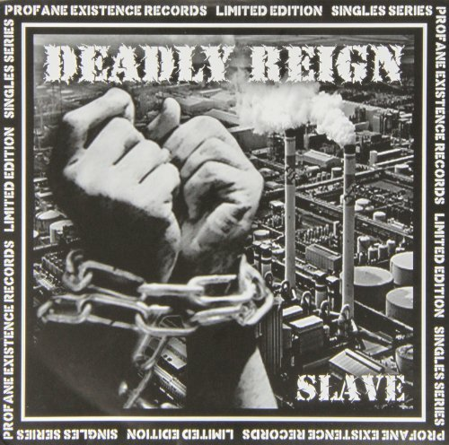 Deadly Reign Slave 7 Inch Single Slave