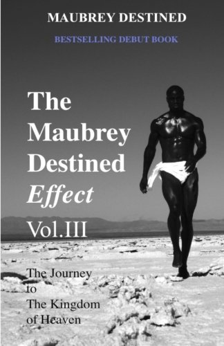 Maubrey Destined The Maubrey Destined Effect The Journey To The Kingdom Of Heaven