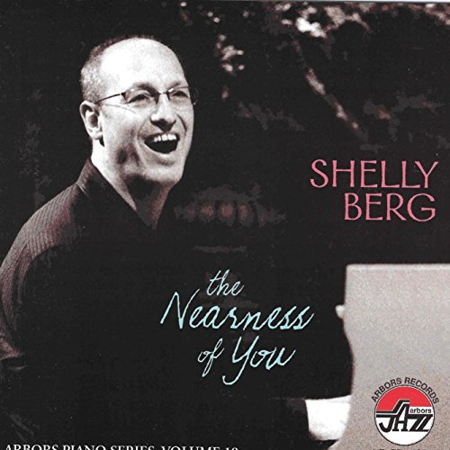 Shelly Berg Nearness Of You