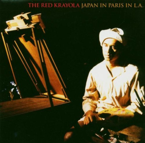 Red Krayola Japan In Paris In L.A.