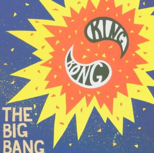 King Kong Big Bang