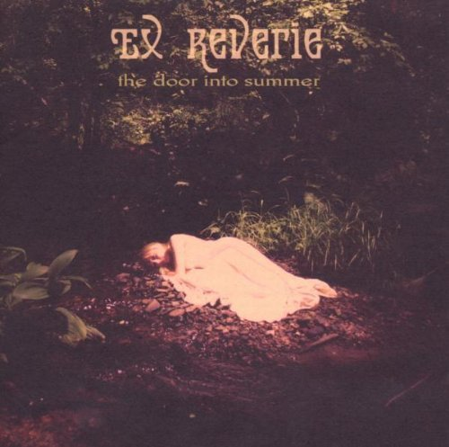 Ex Reverie Door Into Summer