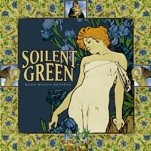 Soilent Green Sewn Mouth Secrets Explicit Version