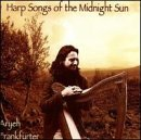 Aryeh Frankfurter Harp Songs Of The Midnight Sun
