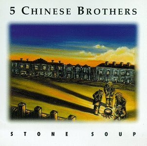 Five Chinese Brothers Stone Soup