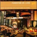Funkstar De Luxe Keep On Moving It's Too Funky