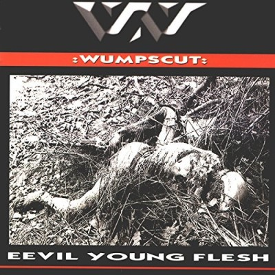 Wumpscut Eevil Young Flesh