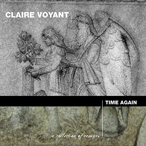 Claire Voyant Time Again