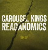 Carousel Kings Reganomics Split 7 Inch Single