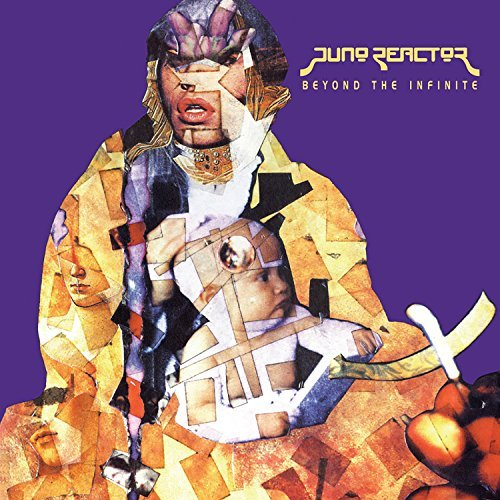 Juno Reactor Beyond The Infinite