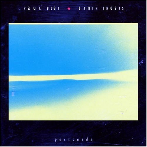 Paul Bley/Synth Thesis