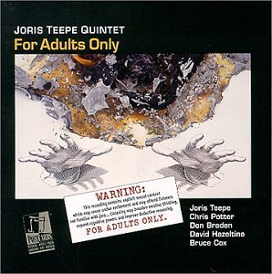 Joris Quintet Teepe For Adults Only