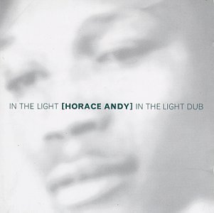 Horace Andy In The Light Dub 2 On 1