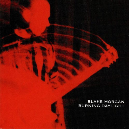 Blake Morgan Burning Daylight