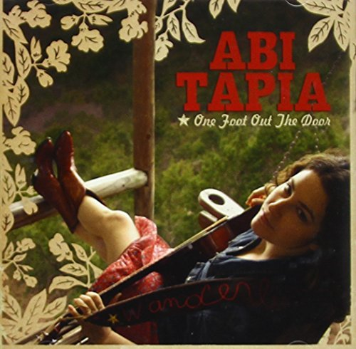 Tapia Abi One Foot Out The Door Local