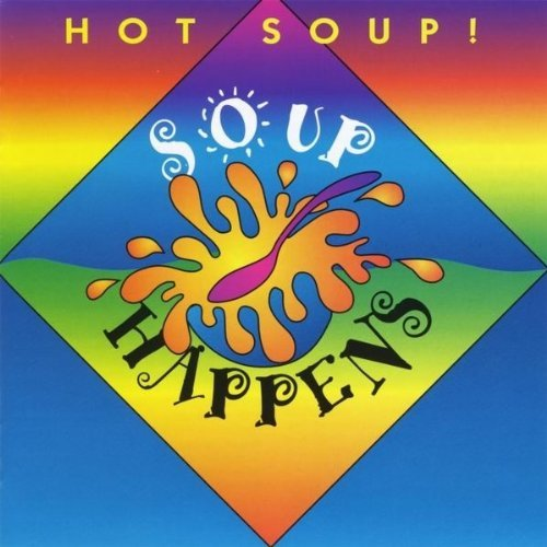 Hot Soup Soup Happens
