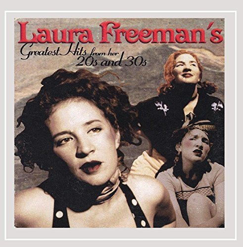Laura Freeman Laura Freemans Greatest Hits F