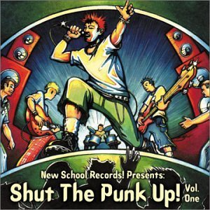 Shut The Punk Up! Vol. 1 Shut The Punk Up! Spare Lead Hospital Food Hope Shut The Punk Up!