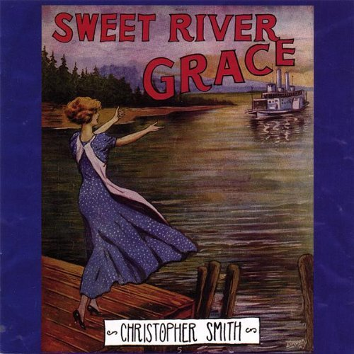 christopher-smith-sweet-river-grace