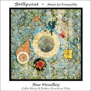 Sue Hoadley Stillpoint Music For Tranquili