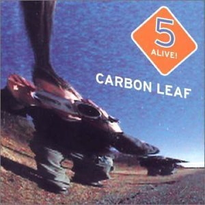 Carbon Leaf 5 Alive!