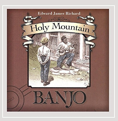 edward-james-richard-holy-mountain-banjo