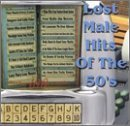 Lost Male Hits Of The 50's Lost Male Hits Of The 50's Como Fisher Belvin Perkins Belafonte Monroe Reeves