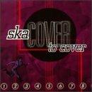 Ska Cover To Cover/Ska Cover To Cover@Busters/Thumper/No Sports@Porkers/Invaders/Mudsharks