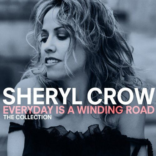 Sheryl Crow Everyday Is A Winding Road Th Import Gbr