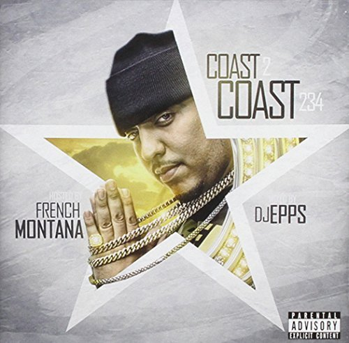 French Montana Coast 2 Coast 234 Explicit Version