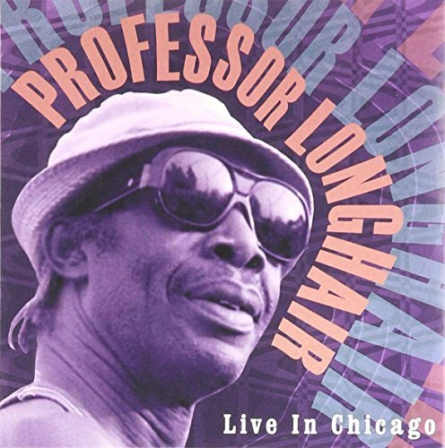 Professor Longhair Live In Chicago