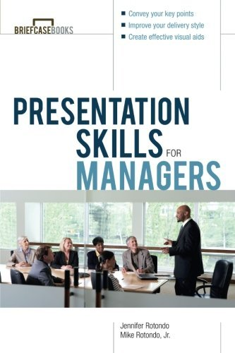 Jennifer Rotondo Presentation Skills For Managers