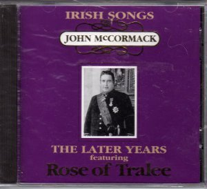 John Mccormack Irish Songs From The Later Yea