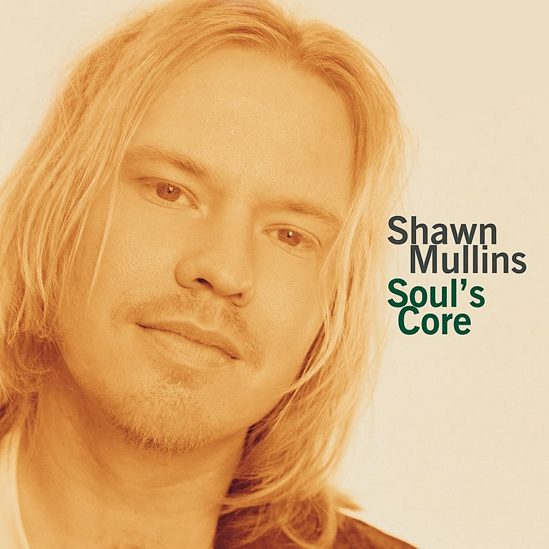 Shawn Mullins Soul's Core