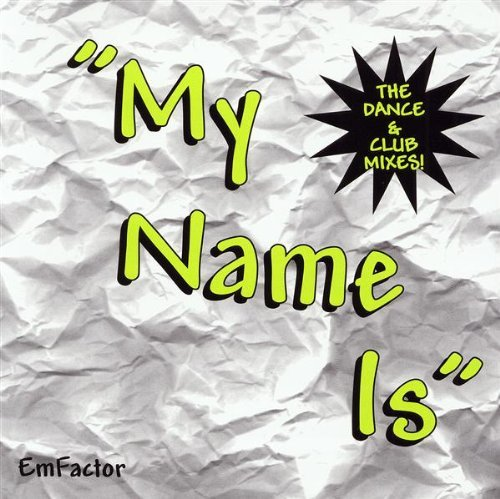 em-factor-my-name-is