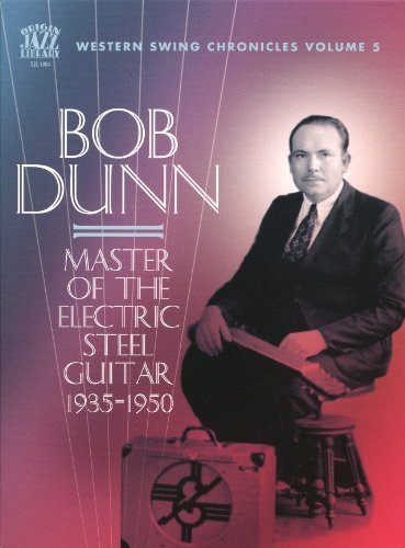 Bob Dunn Master Of The Electric Steel G 2 CD