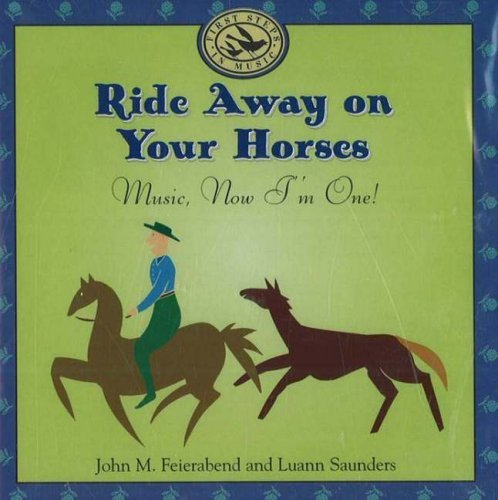 feirabend-saunders-ride-away-on-your-horse-music-gia-first-steps
