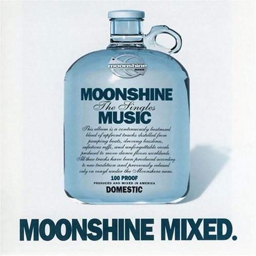 Moonshine Mixed Vol. 1 Moonshine Mixed Keoki Gypsy Queens Cirrus Mac Moonshine Mixed