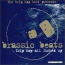 Brassic Beats/Brassic Beats@Fatboy Slim/Hip Optomist/Req@Bentley Rhythm Ace/Cut Le Roc