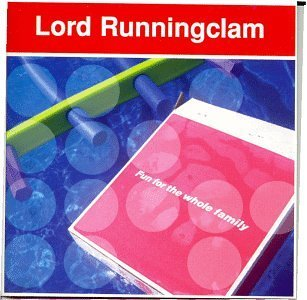 Lord Runningclam Fun For The Whole Family