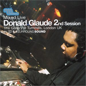 Donald Glaude Mixed Live 2nd Session