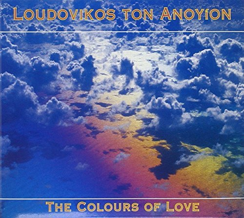 Loudovikas Ton Anoyion Colours Of Love