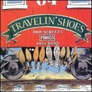 Bob & His Frisco Jazz B Schulz Travelin' Shoes