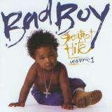 Badboy's Greatest Hits Vol. 1 Badboy's Greatest Hits Clean Version Badboy's Greatest Hits