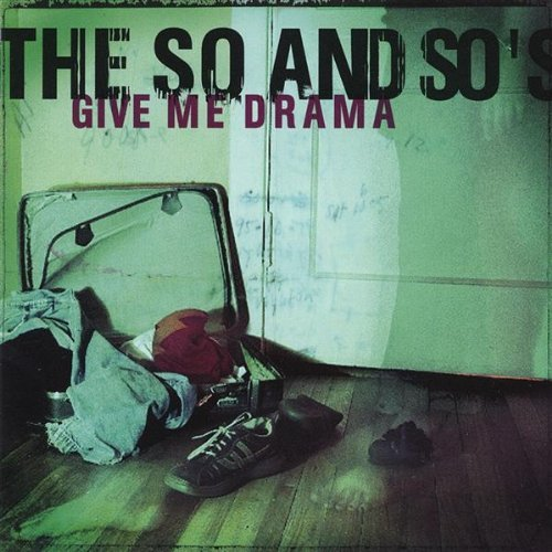 So & So's Give Me Drama
