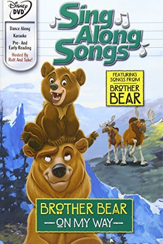 Brother Bear On My Way Disney Sing Along Songs Clr Disney Sing Along Songs