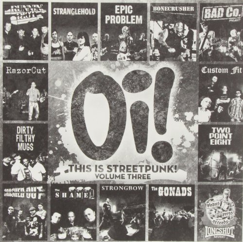 Oi! This Is Streetpunk! Vol. 3 Oi! This Is Streetpunk!