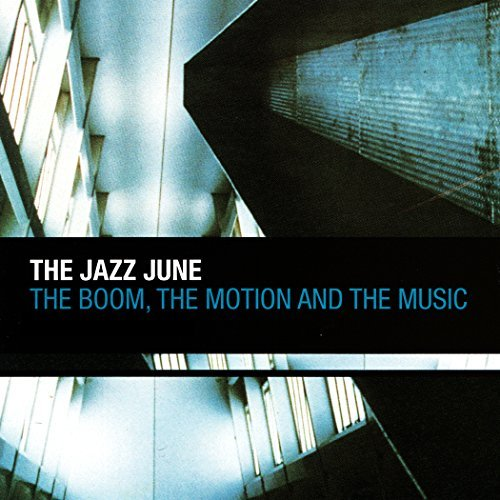 jazz-june-boom-the-motion-the-music
