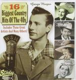 16 Biggest Country Hits 1940's 16 Biggest Country Hits 1940's